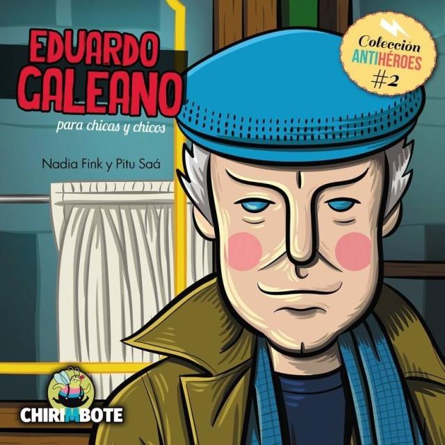 eduardo-galeano-coleccion-antiheroes-chirimbote
